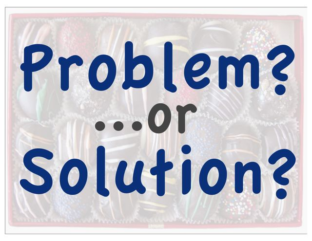 Problem?_or_Solution?