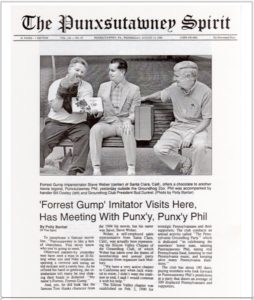 The Punxsutawney Spirit chronicles Forrest Gump impersonator Steve Weber's trip to Punx'y and meeting with Phil (August 14, 1996)