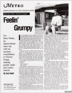 San Jose Metro feature story on Steve Weber as Forrest Gump and how he makes people smile (February 20-26, 1997)
