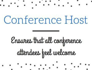 Conference Host ensures that all attendees feel welcome
