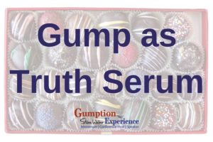 Gump as Truth Serum