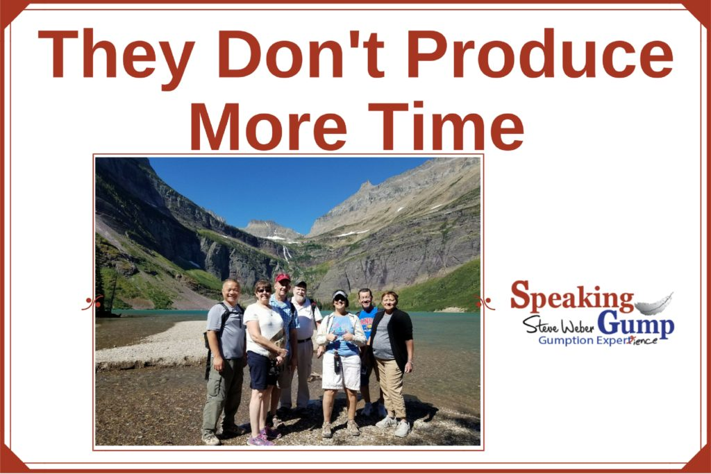 They Don?t Produce More Time