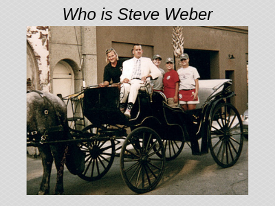Steve Weber is Project Oriented (About Steve Weber page)
